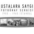 """Ustalara Saygı 1950-1960 İstanbul"""
